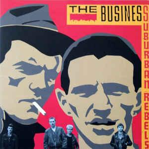 The Business - Suburban Rebels lp [Radiation Reissues]
