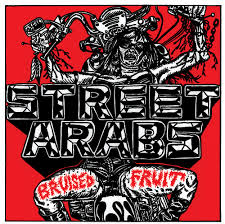 Street Arabs - Bruised Fruit lp (Hexbeat)