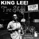 "King Lee with Quintron - Tire Shop 7"" (Goner)"