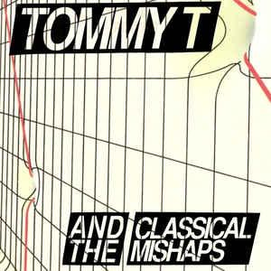 "Tommy T & the Classical Mishaps - I Hate Tommy 7"" (Cool Death)"