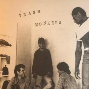 "Trash Monkeys - Trash Monkey Universe 7"" (Almost Ready)"
