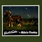 Charlie Tweddle - Midnite Plowboy lp (Mighty Mouth Music)