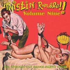 Twistin' Rumble Volume 9
