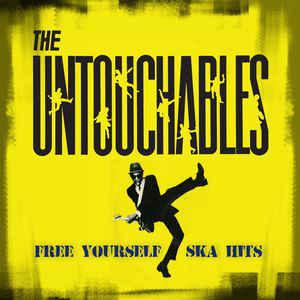The Untouchables - Free Yourself: Ska Hits lp (Cleopatra)