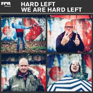 Hard Left - We Are Hard Left lp (Future Perfect Records)