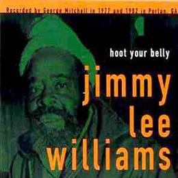 Jimmy Lee Williams - Hoot Your Belly lp (Big Legal Mess)