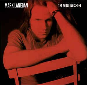 Mark Lanegan - The Winding Sheet lp (Sub Pop)
