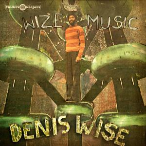 Denis Wise - Wise Music lp (Finders Keepers)