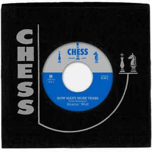 "Howlin' Wolf - How Many More Years 7"" (Third Man/Chess)"