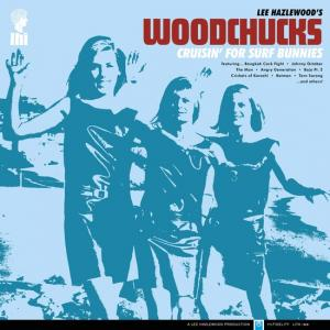 Lee Hazlewood's Woodchucks - Cruisin' For Surf Bunnies lp