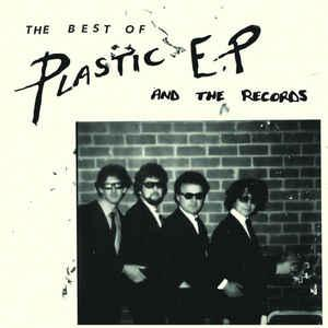 "Plastic EP and the Records - Best of 7"" (Xerox Music)"