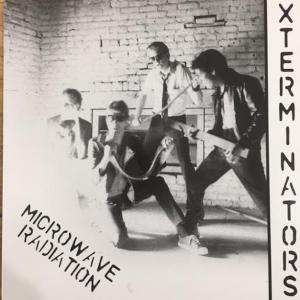 "Xterminators - Microwave Radiation 7"" (Death Vault)"