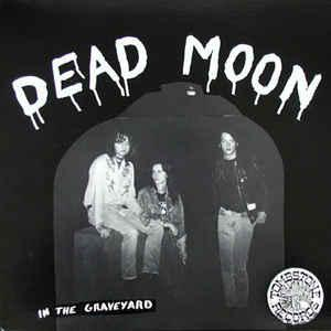 Dead Moon - In The Graveyard cd (M'Lady's)