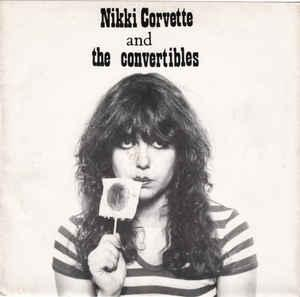 "Nikki Corvette and the Convertibles - Young & Crazy 7"" [Splatter"